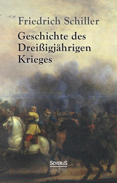 Geschichte des Dreißigjährigen Krieges
