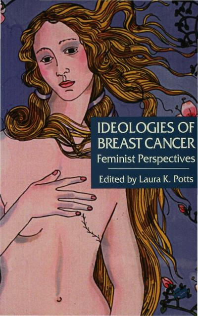 Ideologies of Breast Cancer