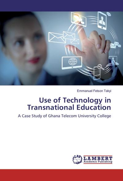 Use of Technology in Transnational Education