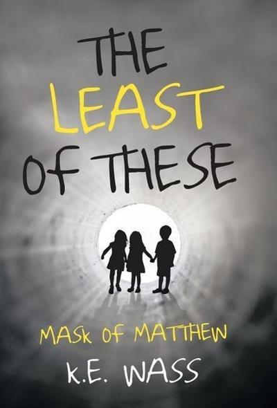 The Least of These: Mask of Matthew