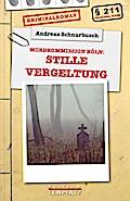 Stille Vergeltung: Mord in Köln (Regional-Kri ...