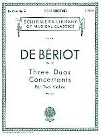 3 Duos Concertante, Op. 57: Schirmer Library of Classics Volume 957 Score and Parts