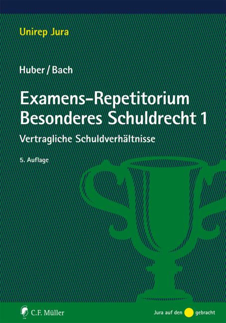NEU Examens-Repetitorium Besonderes Schuldrecht 1 Ivo Bach 442726