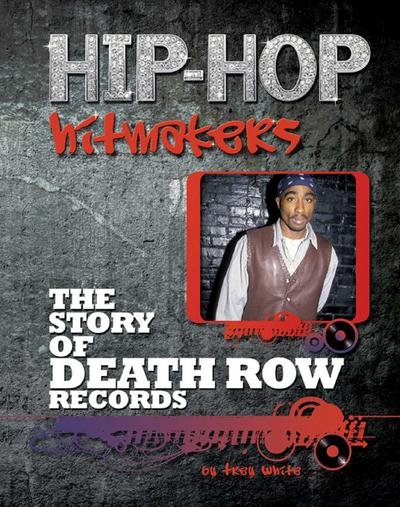 The Story of Death Row Records