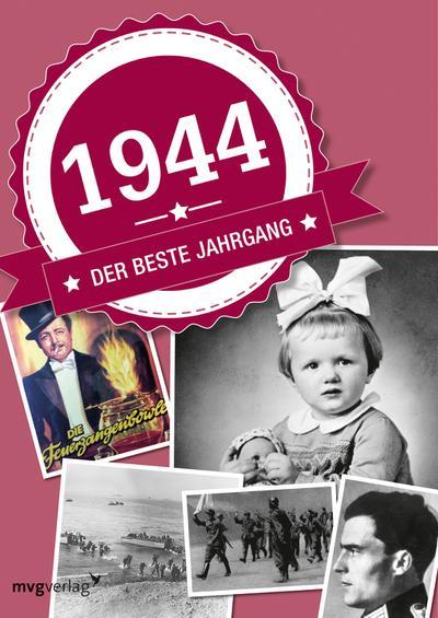 1944: Der beste Jahrgang