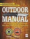Outdoor Manual; 181 nützliche Techniken für d ...