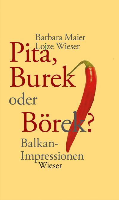 Pita, Burek oder Börek?