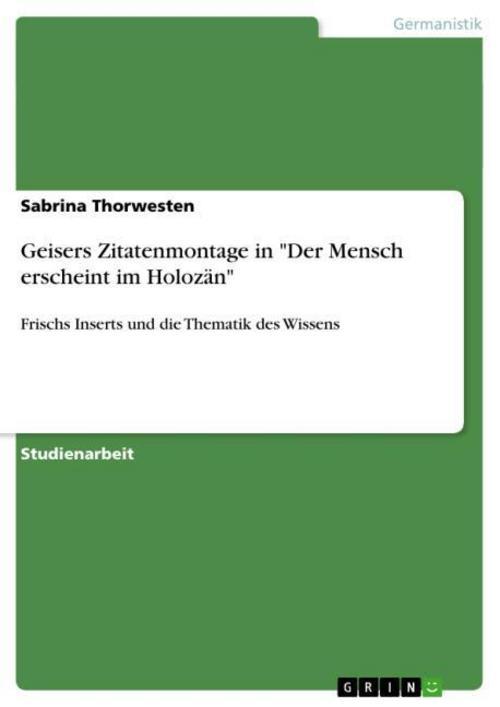 """Geisers Zitatenmontage in """"""""Der Mensch erscheint im Holozän"""""""" Sabrina Thorw ..."""