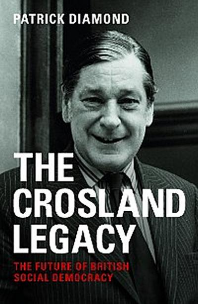 The Crosland Legacy