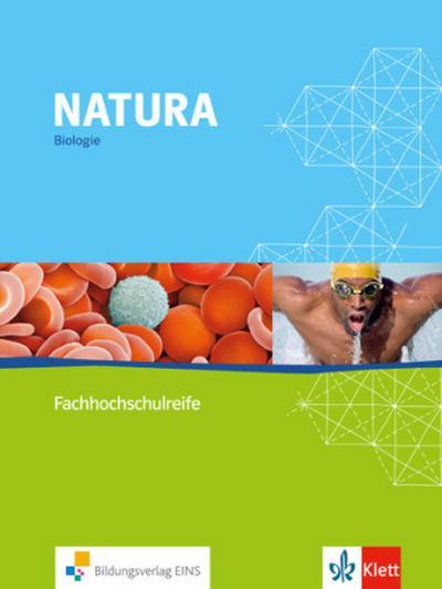 Natura Fachhochschulreife. 11.-13. Schuljahr. Schülerbuch