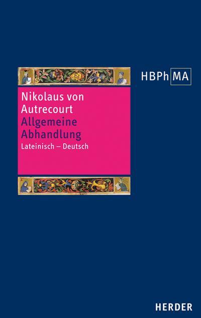 Herders Bibliothek der Philosophie des Mittelalters (HBPhMA) Allgemeine Abhandlung