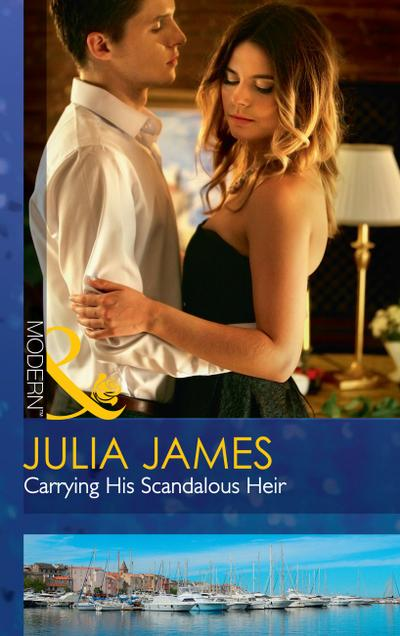 Carrying His Scandalous Heir (Mills & Boon Modern) (Mistress to Wife, Book 2)