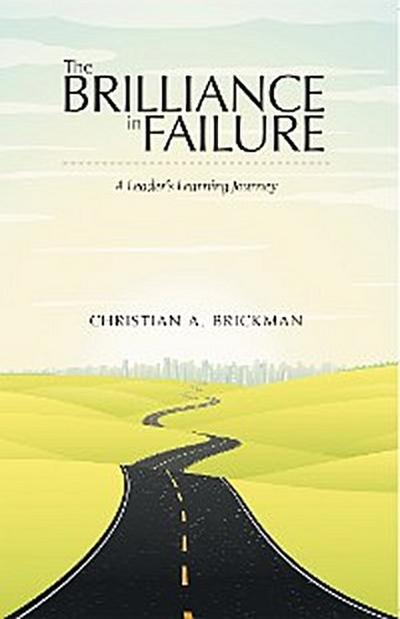 The Brilliance in Failure
