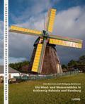 Die Wind- und Wassermühlen in Schleswig-Holst ...