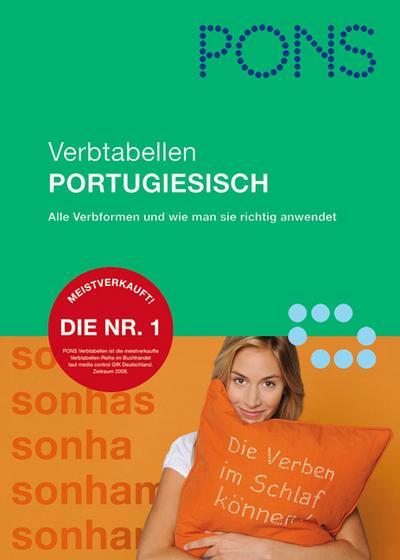 PONS Verbtabellen Portugiesisch: Verben übersichtlich und umfassend: alle Formen und Konjugationen