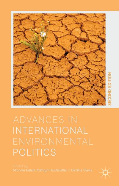 Advances in International Environmental Politics