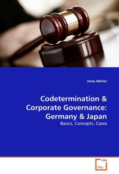 Codetermination & Corporate Governance: Germany & Japan