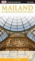 Vis-à-Vis Mailand & Oberitalienische Seen; Vis à Vis; Deutsch; 600 farbige Fotos, 3-D-Zeichnungen & Grundrisse