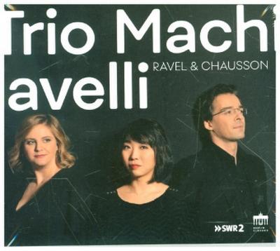 Ravel/Chausson:Trio&Quartett, 1 Audio-CD