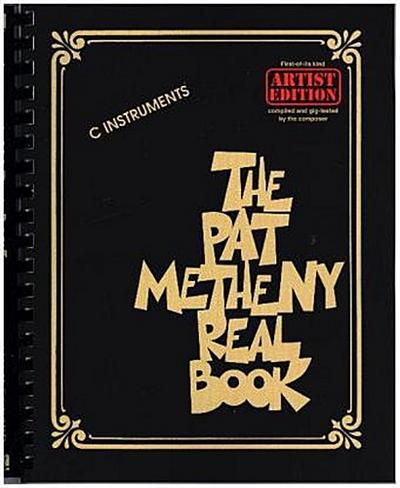 The Pat Metheny Real Book (C Instruments)