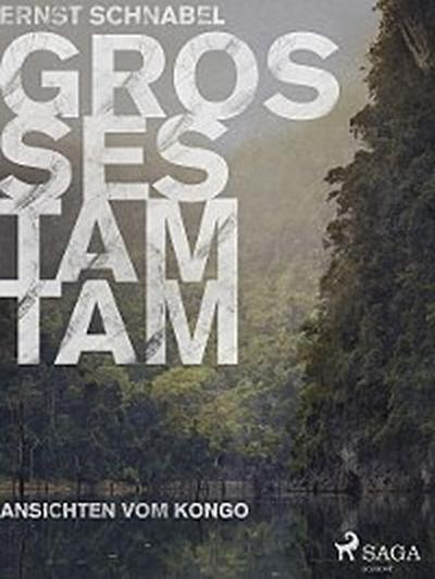 Großes Tamtam - Ansichten vom Kongo