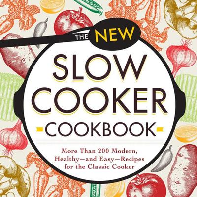 The New Slow Cooker Cookbook