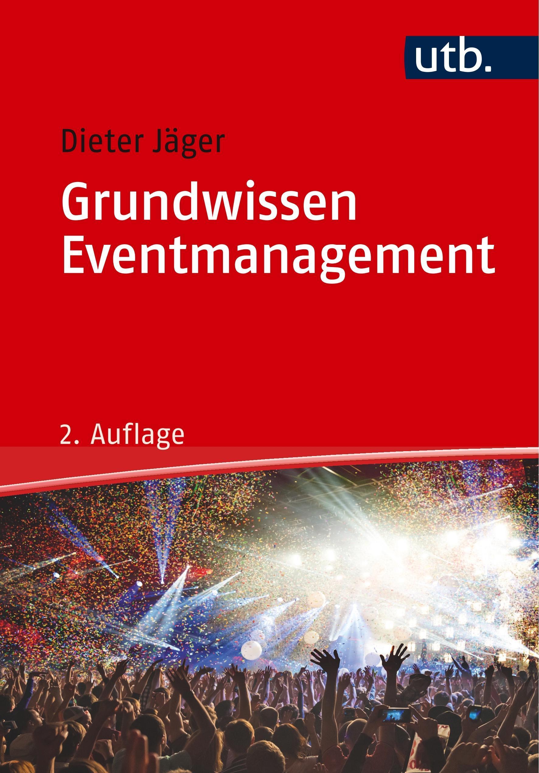 Dieter Jäger Grundwissen Eventmanagement