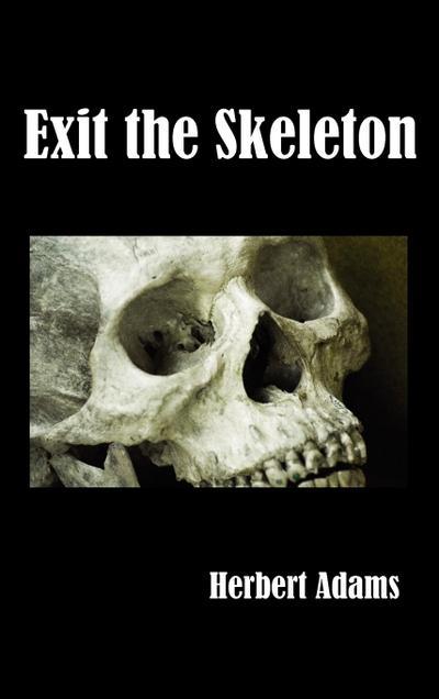 Exit the Skeleton