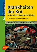 Krankheiten der Koi und anderer Gartenteichfische