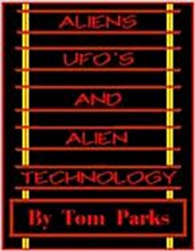 Alien Craft, UFO's and Alien Technology