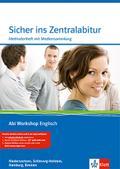 Sicher ins Zentralabitur Niedersachsen, Schleswig-Holstein, Hamburg, Bremen: Methodenheft mit CD-ROM (Abi Workshop Englisch)