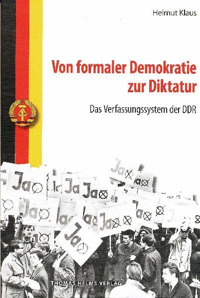 Von formaler Demokratie zur Diktatur Helmut Klaus