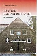 Brantner und der tote Bauer