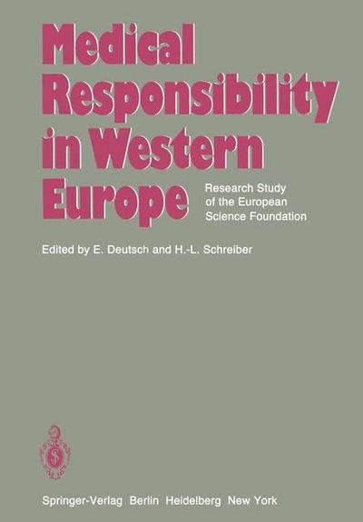Medical Responsibility in Western Europe