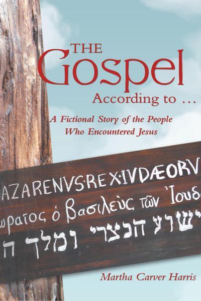 The Gospel According to ...