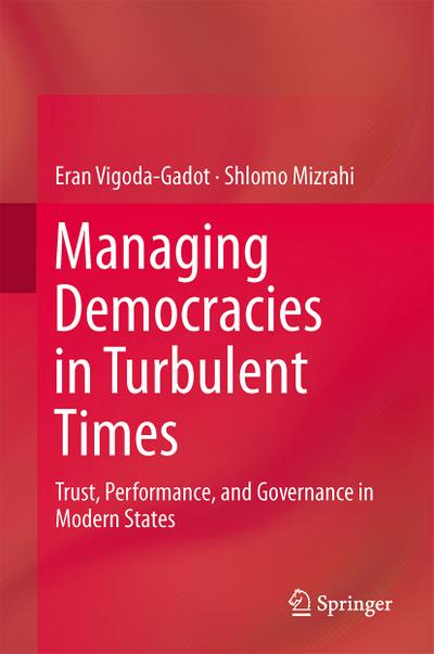 Managing Democracies in Turbulent Times