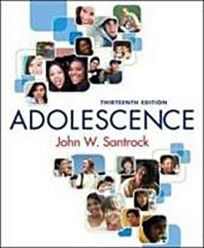 Santrock, J: ADOLESCENCE 13/E