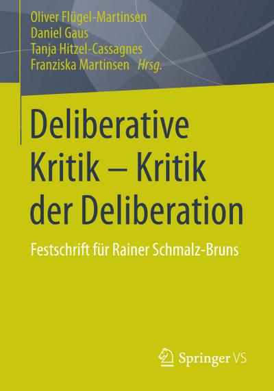 Deliberative Kritik - Kritik der Deliberation