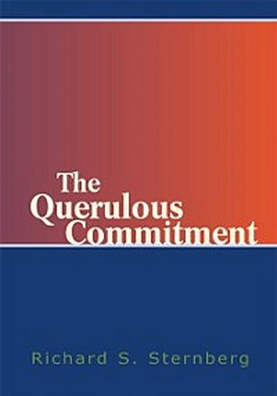 Querulous Commitment