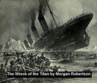 Wreck of the Titan or Futility