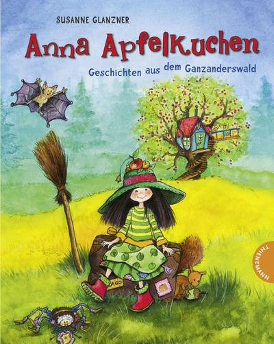 Anna Apfelkuchen, Geschichten aus dem Ganzanderswald