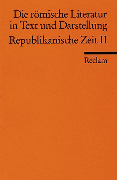 Die römische Literatur II in Text und Darstellung