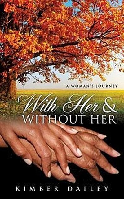 With Her and Without Her