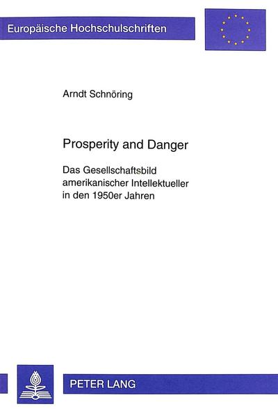Prosperity and Danger