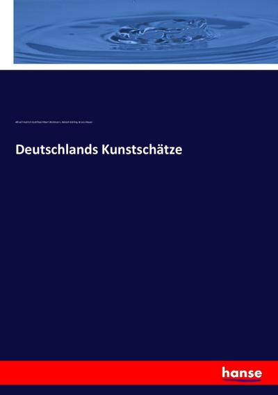 Deutschlands Kunstschätze