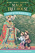 Day of the Dragon King (Magic Tree House (R), Band 14)