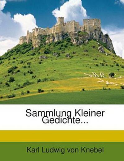 Sammlung Kleiner Gedichte...