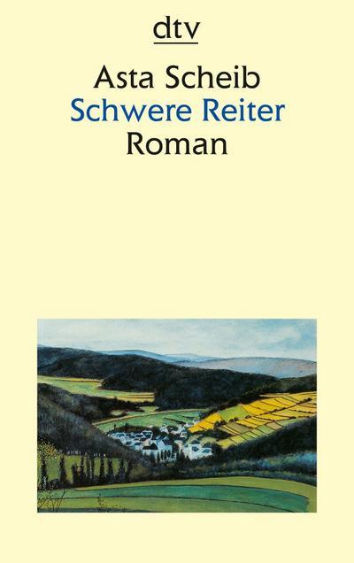 Schwere Reiter: Roman