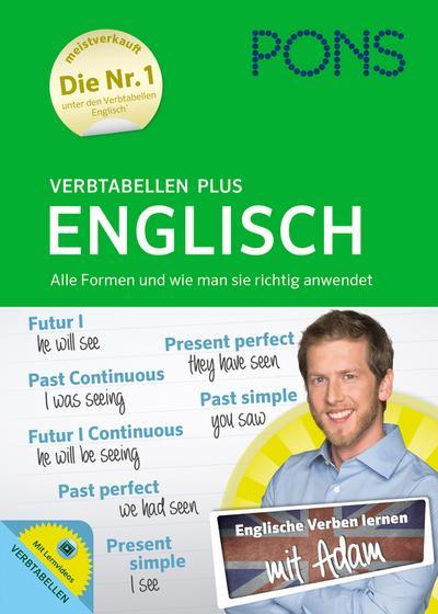 PONS Verbtabellen Plus Englisch - Mit persönlichem Lehrer, Lernvideos und Online-Übungen