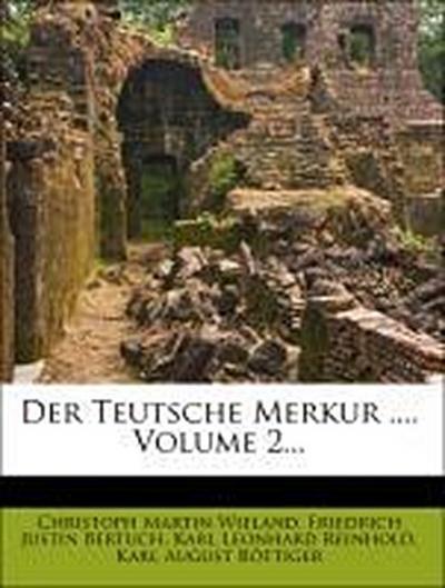 Der neue teutsche Merkur vom Jahr 1805, Zweiter Band